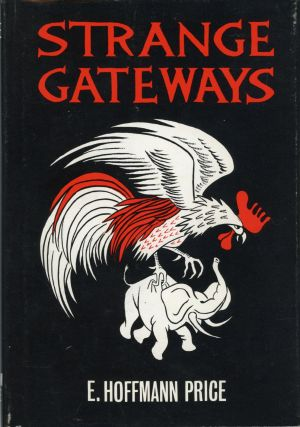 STRANGE GATEWAYS. E. Hoffmann Price