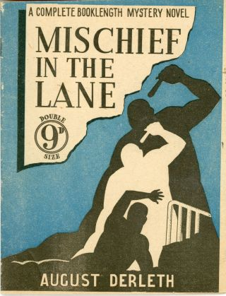 MISCHIEF IN THE LANE. August Derleth