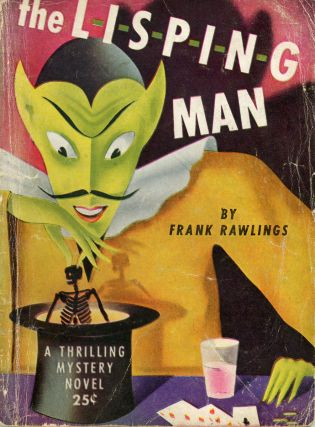 THE LISPING MAN. Frank Rawlings, G. T. Fleming-Roberts
