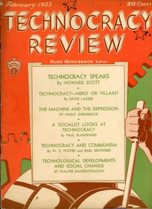 TECHNOCRACY REVIEW. February 1933 . Hugo Gernsback, and publisher, number 1 volume 1