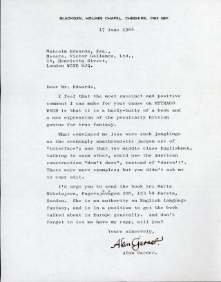TYPED LETTER SIGNED (TLS). 1 page, dated 17 June 1984, to Malcolm Edwards. Alan Garner
