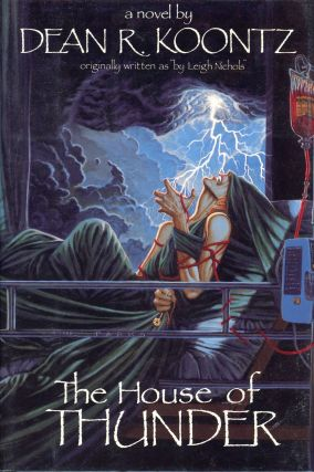 THE HOUSE OF THUNDER. Dean Koontz