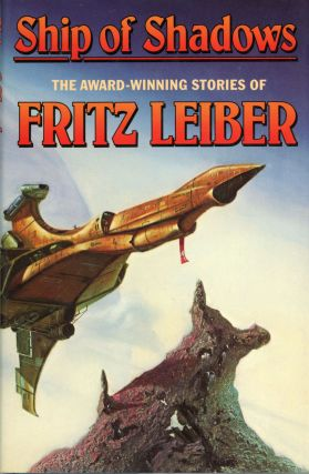 SHIP OF SHADOWS. Fritz Leiber