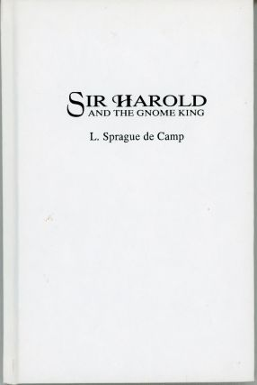SIR HAROLD AND THE GNOME KING. L. Sprague De Camp