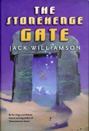 THE STONEHENGE GATE. Jack Williamson, John Stewart Williamson