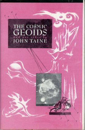 THE COSMIC GEOIDS AND ONE OTHER. John Taine, Eric Temple Bell