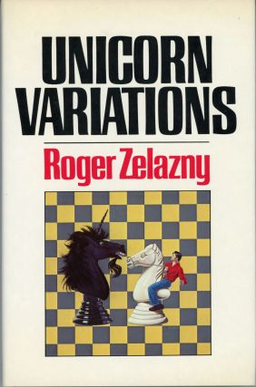 UNICORN VARIATIONS. Roger Zelazny