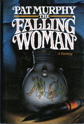 THE FALLING WOMAN. Pat Murphy