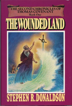 THE WOUNDED LAND. Stephen R. Donaldson