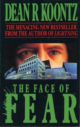 THE FACE OF FEAR. Dean Koontz
