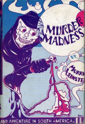 MURDER MADNESS. Murray Leinster, William Fitzgerald Jenkins