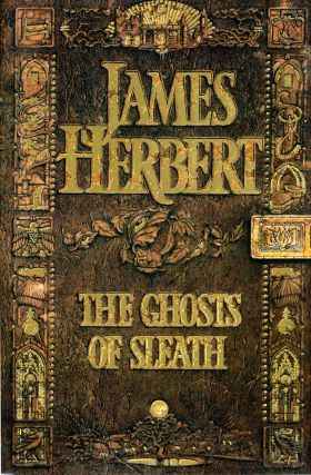 THE GHOSTS OF SLEATH. James Herbert