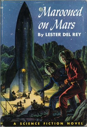 MAROONED ON MARS. Lester Del Rey