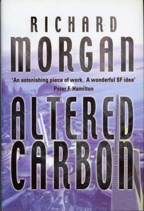 ALTERED CARBON. Richard Morgan