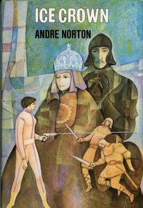 ICE CROWN. Andre Norton
