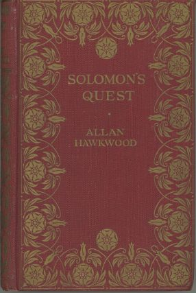 SOLOMON'S QUEST. Allan Hawkwood, Henry James O'Brien Bedford-Jones