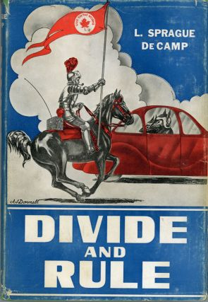 DIVIDE AND RULE. L. Sprague De Camp