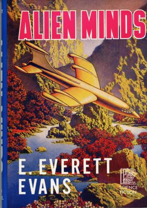 ALIEN MINDS. E. Everett Evans