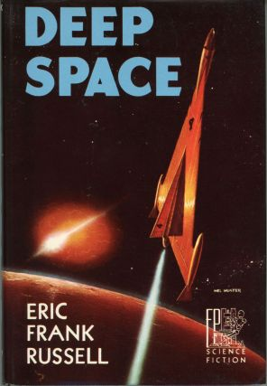 DEEP SPACE. Eric Frank Russell