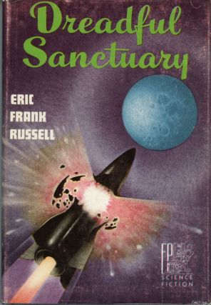 DREADFUL SANCTUARY. Eric Frank Russell