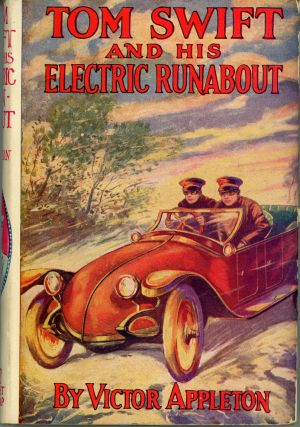 TOM SWIFT AND HIS ELECTRIC RUNABOUT OR THE SPEEDIEST CAR ON THE ROAD. Victor Appleton, Howard R....