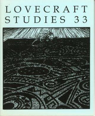 LOVECRAFT STUDIES. Fall 1995 ., S. T. Joshi, number 33