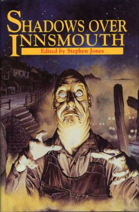SHADOWS OVER INNSMOUTH. Stephen Jones