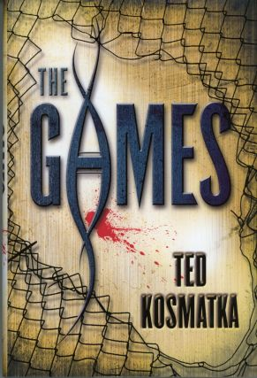 THE GAMES. Ted Kosmatka