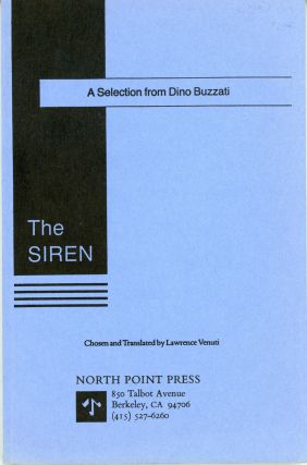 THE SIREN: A SELECTION FROM DINO BUZZATI. Translated by Lawrence Venuti. Dino Buzzati