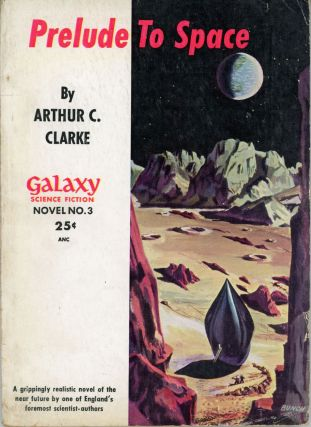 PRELUDE TO SPACE. Arthur C. Clarke