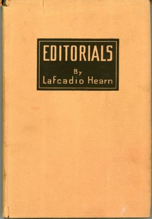 EDITORIALS ... Edited by Charles Woodward Hutson. Lafcadio Hearn