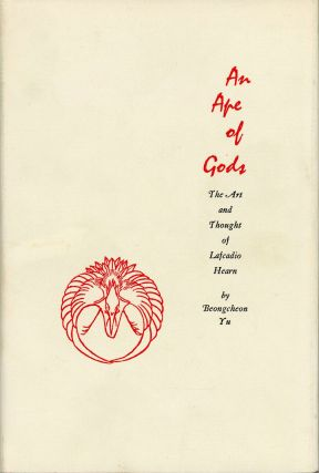 AN APE OF GODS: THE ART AND THOUGHT OF LAFCADIO HEARN. Lafcadio Hearn, Beong-cheon Yu