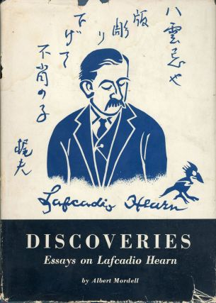 DISCOVERIES: ESSAYS ON LAFCADIO HEARN. Lafcadio Hearn, Albert Mordell