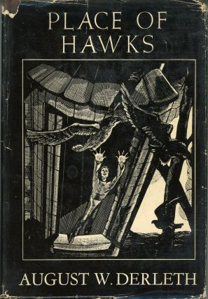 PLACE OF HAWKS. August Derleth