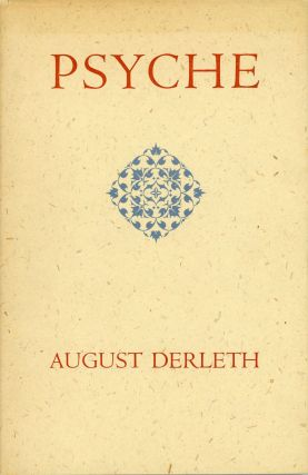 PSYCHE. August Derleth