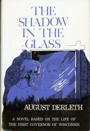 THE SHADOW IN THE GLASS. August Derleth