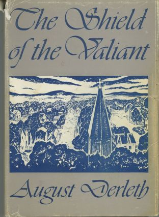 THE SHIELD OF THE VALIANT. August Derleth