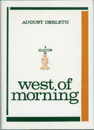 WEST OF MORNING. August Derleth