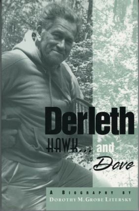 DERLETH: HAWK ... AND DOVE. August Derleth, Dorothy M. Grobe Litersky