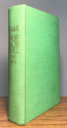 August Derleth, HAWK, WHIPPOORWILL: POEMS OF MAN AND NATURE. Spring 1960-Autumn 1963, August...