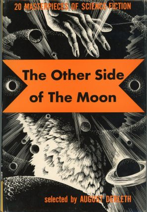 THE OTHER SIDE OF THE MOON. August Derleth