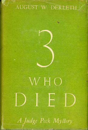 THREE WHO DIED. August Derleth