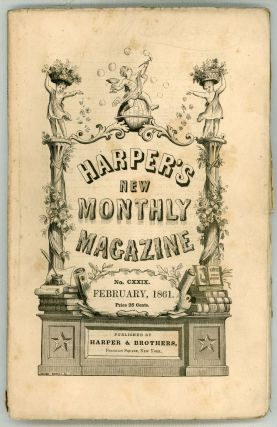 """Haunted and the Haunters, The."" In: HARPER'S NEW MONTHLY MAGAZINE. February 1861 (volume 22,..."