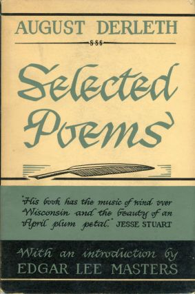 SELECTED POEMS. August Derleth