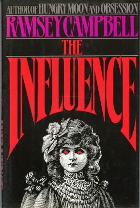 THE INFLUENCE. Ramsey Campbell