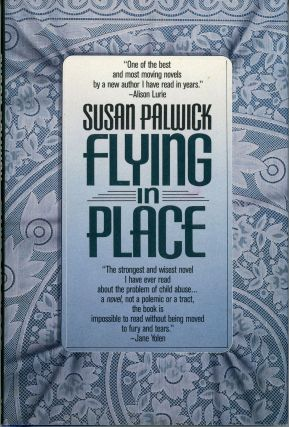 FLYING IN PLACE. Susan Palwick
