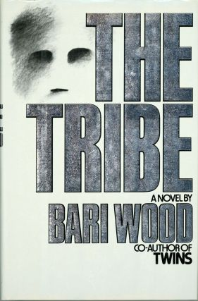 THE TRIBE. Bari Wood