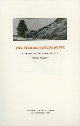 The Sierra Nevada suite thirty-one wood engravings. RICHARD WAGENER