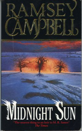 MIDNIGHT SUN. Ramsey Campbell
