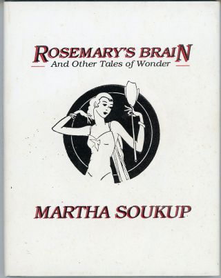ROSEMARY'S BRAIN AND OTHER TALES OF WONDER ... Introduction by John Gregory Betancourt. Martha...